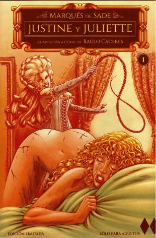 Marqués de Sade: Justine y Juliette (primera parte)