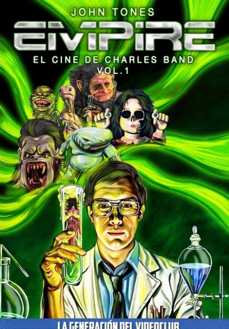 EMPIRE: EL CINE DE CHARLES BAND VOL. 1