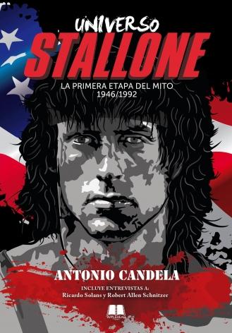 UNIVERSO STALLONE (LA PRIMERA ETAPA DEL MITO 1946/1992)