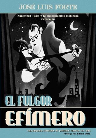 EL FULGOR EFÍMERO (UNA PEQUEÑA COLECCIÓN DE PELÍCULAS CLÁSICAS DE CULTO)