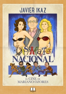 DISPARATE NACIONAL: EL CINE DE MARIANO OZORES