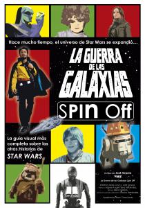 LA GUERRA DE LAS GALAXIAS SPIN OFF