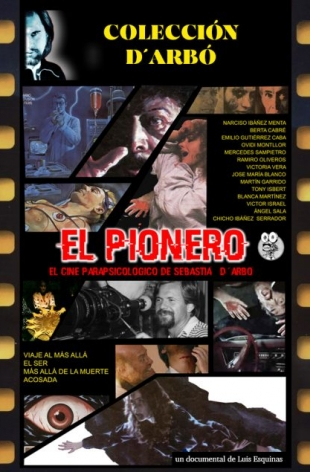 El Pionero. El cine parapsicológico de Sebastià D'Arbó