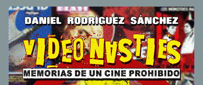 VIDEO NASTIES: MEMORIAS DE UN CINE PROHIBIDO LIBRO OFICIAL DE CUTRECON 9