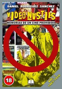 VIDEO NASTIES: MEMORIAS DE UN CINE PROHIBIDO