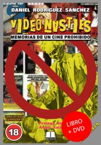 VIDEO NASTIES: MEMORIAS DE UN CINE PROHIBIDO + DVD