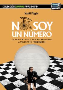 NO SOY UN NÚMERO: UN VIAJE POR LA CULTURA POPULAR DE LOS 60 A TRAVÉS DE EL PRISIONERO