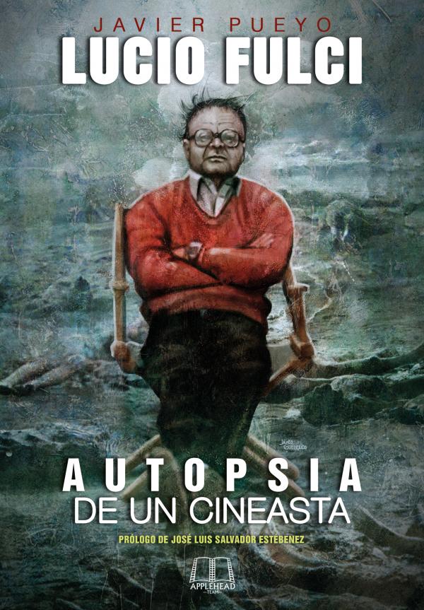 Libros sobre cine - Página 3 Fulci-600x863