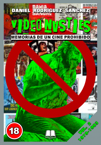 VIDEO NASTIES: MEMORIAS DE UN CINE PROHIBIDO VOL. 2