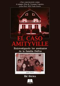 EL CASO AMITYVILLE: REINVESTIGANDO LOS ASESINATOS DE LA FAMILIA DEFEO (Disponible durante la primera quincena de octubre)